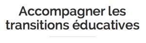 "MOOC ""Accompagner les transitions éducatives"""