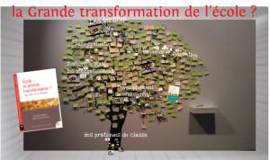 Ecole : la grande transformation – Retrouvez les visuels utilisés par F. Muller lors de la journée du 13/12