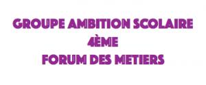 Groupe ambition scolaire – Forum des métiers au collège Marcel Aymé de Chaussin