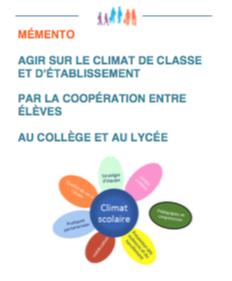 """Mémento """"Agir sur le climat de classe et d'établissement par la coopération entre élèves"""""""