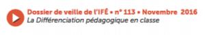 La différenciation pédagogique en classe (Dossier de veille de l'IFÉ)