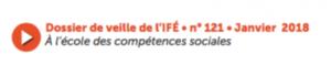 A l'école des compétences sociales (Dossier de veille de l'IFÉ)