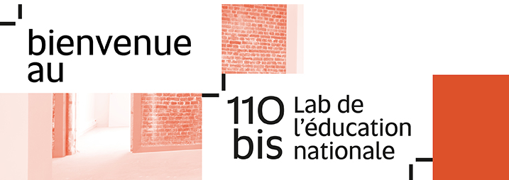 110 bis, le lab de l'éducation nationale