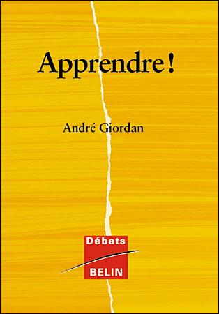 Apprendre ! André Giordan