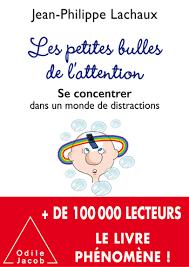 Jean-Philippe Lachaux – Le cerveau et l'attention