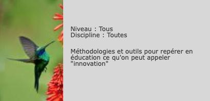 Repérer l'innovation en éducation : un livret et une méthodologie – François Muller