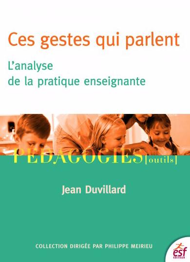 Jean Duvillard – Les gestes et micro-gestes de l'enseignant