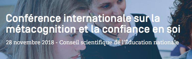 Conférence internationale sur la métacognition et la confiance en soi – 28 novembre 2018