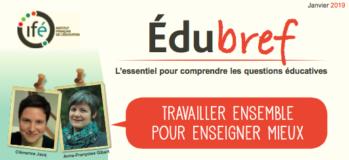 IFÉ – Edubref : Travailler ensemble pour enseigner mieux