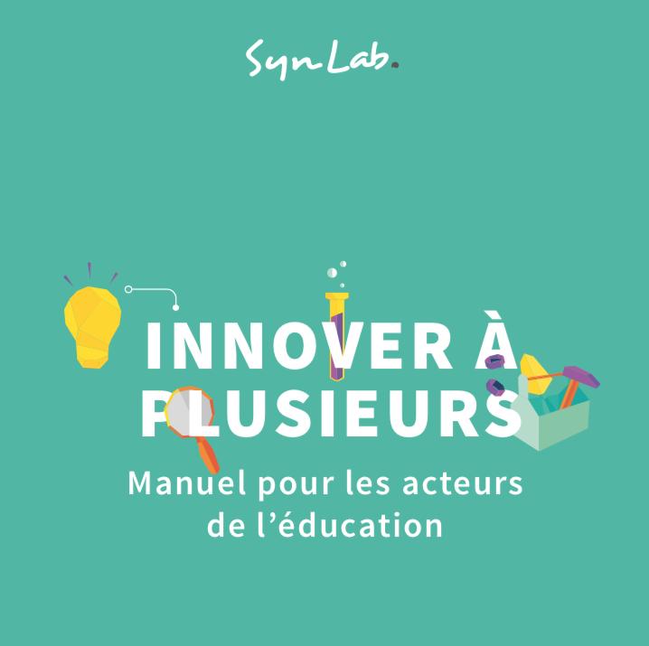 Innover à plusieurs – Manuel pour les acteurs de l'éducation