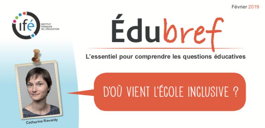 IFÉ – Edubref : D'où vient l'école inclusive ?