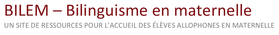 BILEM – Un site de ressources pour l'accueil des élèves allophones en maternelle