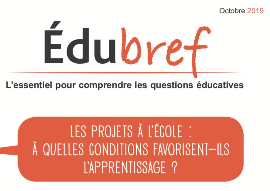 Edubref octobre 2019 – Les projets à l'Ecole : A quelles conditions favorisent-ils l'apprentissage ?