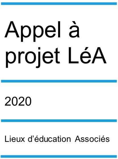 Appel à projet LéA – Lieux d'éducation associés