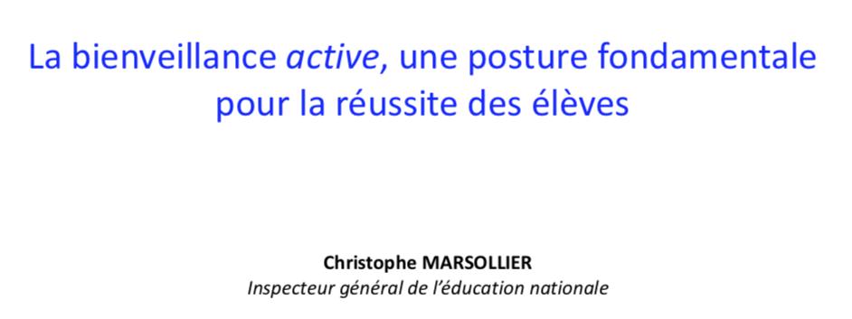 La bienveillance active, une posture fondamentale pour la réussite des élèves – Conférence de Christophe Marsollier