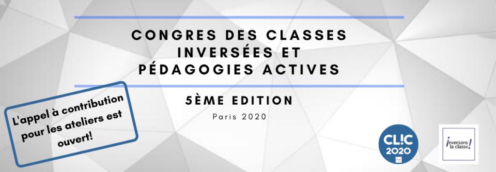 5ème édition du Congrès des classes inversées et des pédagogies actives- CLIC 2020 – du 26 au 28 juin