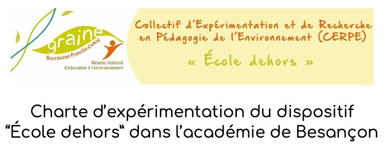 """Charte d'expérimentation du dispositif """"École dehors"""" dans l'académie de Besançon"""